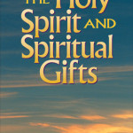 Max Turner: The Holy Spirit and Spiritual Gifts in the New Testament Church and Today