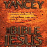 Philip Yancey: The Bible Jesus Read