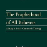 Roger Stronstad: The Prophethood of All Believers, reviewed by Amos Yong