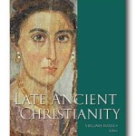 Virginia Burrus: Late Ancient Christianity
