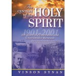 Vinson Synan: The Century of the Holy Spirit