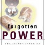 Forgotten Power: The Lord's Supper and the Biblical Pattern of Revival