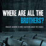 Eric Redmond: Where Are All the Brothers?