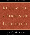 JMaxwell-BecomingPersonInfluence