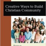 Helping create Christian community