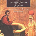 Fredrick Holmgren: The Old Testament and the Significance of Jesus