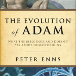 Peter Enns: The Evolution of Adam