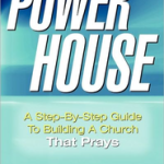 Power House: How Prayer Can Saturate the Life of Your Church