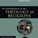 Veli-Matti Karkkainen: An Introduction to Theology of Religions