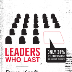 Dave Kraft: Leaders Who Last