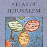 Meir Ben-Dov: Historical Atlas of Jerusalem