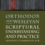 STKimbrough-OrthodoxWesleyanScripturalUnderstandingPractice