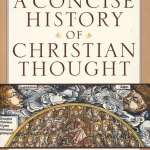 Tony Lane: A Concise History of Christian Thought