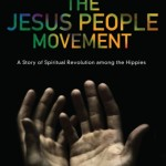 Richard Bustraan: The Jesus People Movement