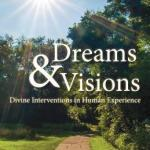 An Introduction to Dreams and Visions in the Bible and Today