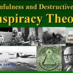The Sinfulness and Destructiveness of Conspiracy Theories