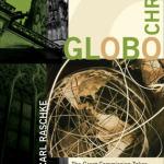 Carl Raschke: GloboChrist