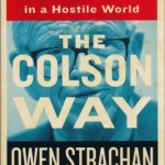 Owen Strachan: The Colson Way, reviewed by Kelly Monroe Kullberg