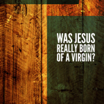 Brandon Crowe: Was Jesus Really Born of a Virgin?
