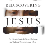 Rediscovering Jesus, reviewed by Martin Mittelstadt