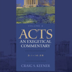 Craig Keener: Acts, Volume Two