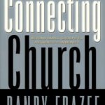 Randy Frazee, The Connecting Church