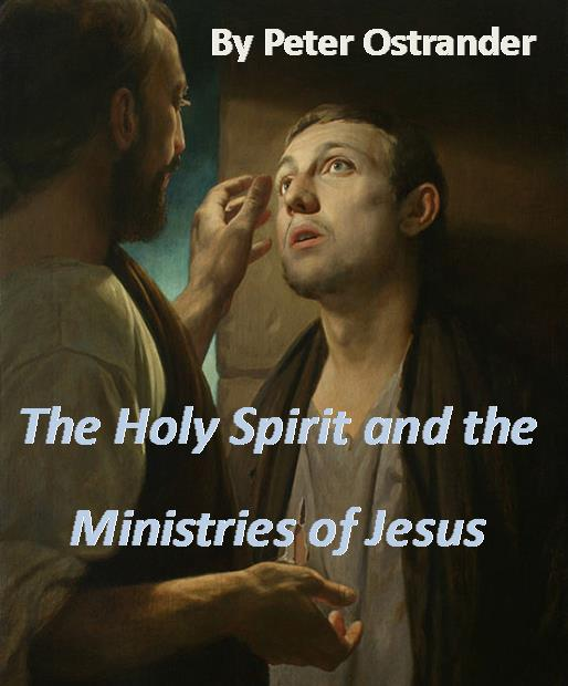 The Holy Spirit and the Ministries of Jesus