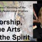 2016 Society for Pentecostal Studies: A Personal Reflection and General Report