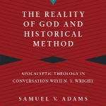 Samuel Adams: The Reality of God and Historical Method