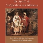 Chee-Chiew Lee: The Blessing of Abraham, the Spirit, and Justification in Galatians