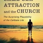 Ed Shaw: Same-Sex Attraction and the Church