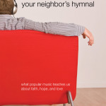 Jeffrey Keuss: Your Neighbor's Hymnal