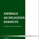 Animals as Religious Subjects, reviewed by Stephen Vantassel