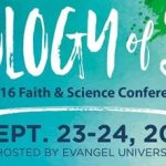 Biology of Sin: 2016 Faith & Science Conference