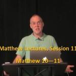 Craig Keener: Matthew, Lecture 11