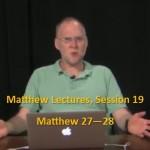 Craig Keener: Matthew, Lecture 19