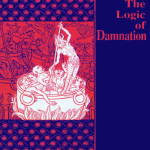 Jerry Walls: Hell: The Logic of Damnation