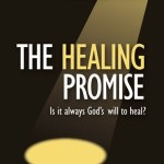 The Healing Promise, A Charismatic Response