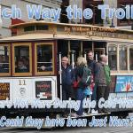 Which Way the Trolley: America's Hot Wars During the Cold War, Part 2
