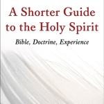 Anthony Thiselton: A Shorter Guide to the Holy Spirit