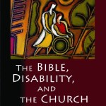 Amos Yong: The Bible, Disability, and the Church