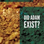 Vern Poythress: Did Adam Exist?