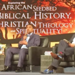 Exploring the African Seedbed in Biblical History, Christian Theology and Spirituality
