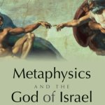 Neil MacDonald: Metaphysics and the God of Israel