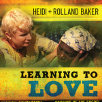 Heidi and Rolland Baker: Learning to Love