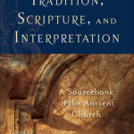 D.H. Williams: Tradition, Scripture, and Interpretation