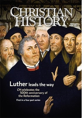 Christian History Magazine commemorates the 500th anniversary of the Reformation