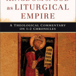 Scott Hahn: The Kingdom of God as Liturgical Empire