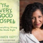 Good News to Change the World: An Interview with Lisa Sharon Harper