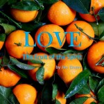 The Fruit of the Spirit: Love